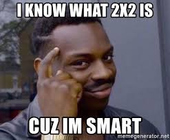 Image result for im smart meme""